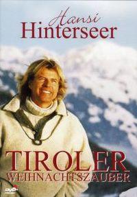 Cover Hansi Hinterseer - Tiroler Weihnachtszauber [DVD]
